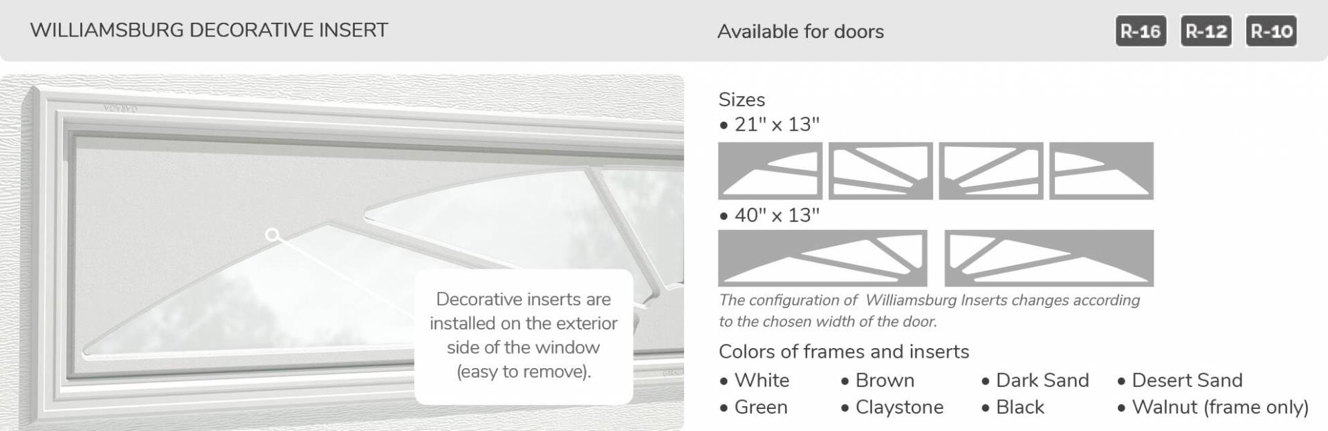 Williamsburg Decorative Insert, 21' x x13' and 40' x 13', available for doors R-16, R-12 and R-10
